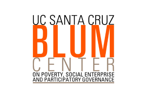 UCSC Blum Center on Poverty, Social Enterprise and Participatory Governance