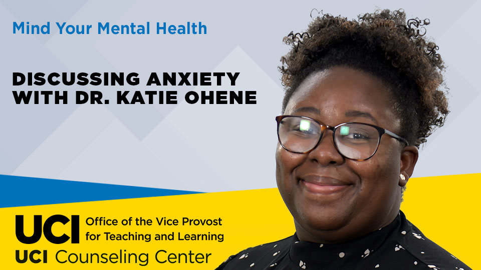 Mind Your Mental Health: Discussing Anxiety with Dr. Katie Ohene