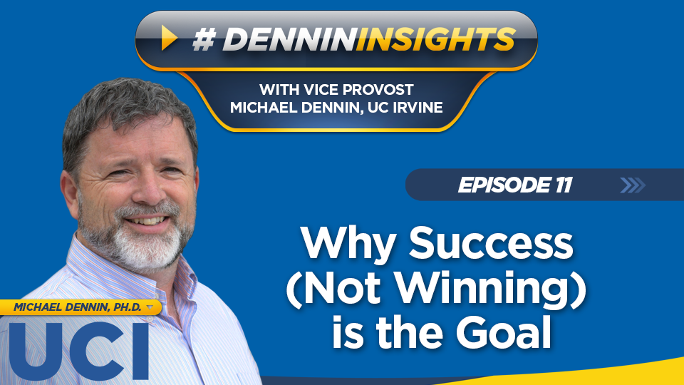 Episode 11: Why Success (Not Winning) is the Goal