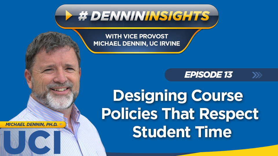 Episode 13: Designing Course Policies That Respect Student Time