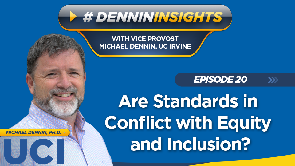 Episode 20: Are Standards in Conflict with Equity and Inclusion?