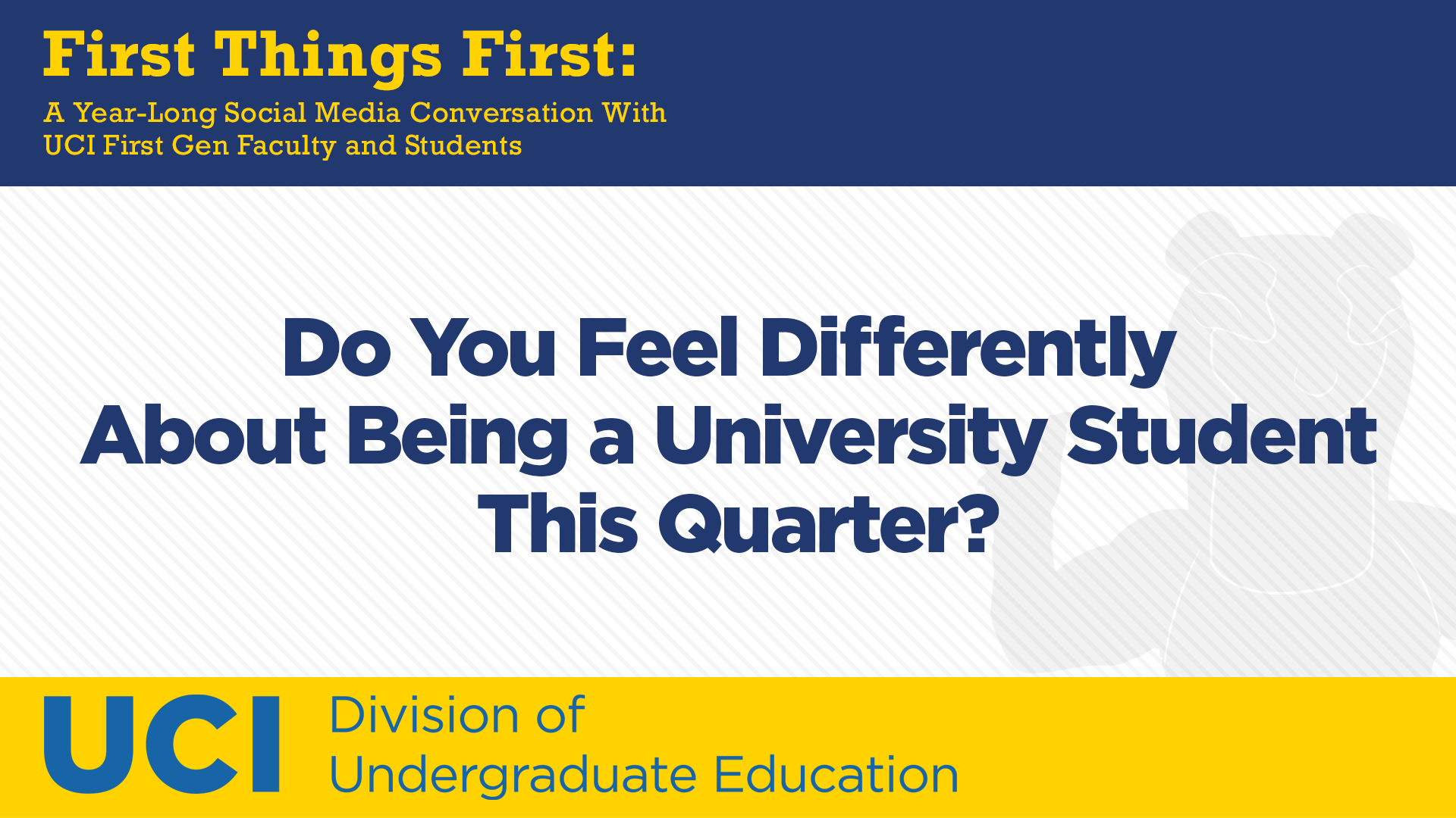 Do You Feel Differently About Being a University Student This Quarter?
