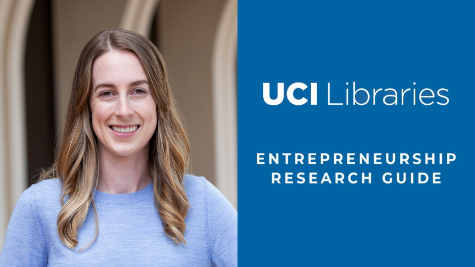 UCI's Top Research and Information Resources for Student Entrepreneurs